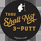 Thou Shalt Not 3-Putt - osputt.com